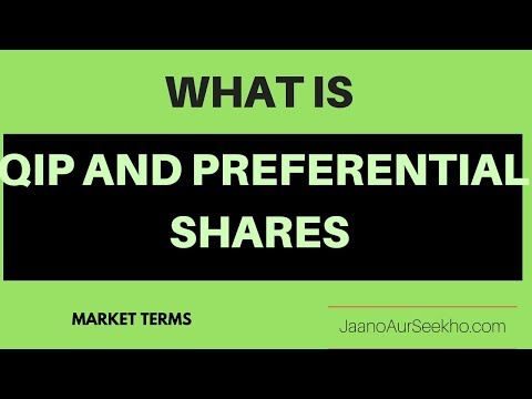What is Qualified Institutional Placement (QIP) And Preferential Shares