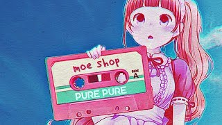 Moe Shop - You Look So Good [Pure Pure EP]