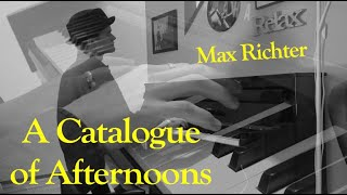 Max Richter - A Catalogue of Afternoons (Piano Cover) | Eneko Iriso
