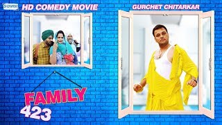 Family 423  (Full Movie) - Gurchet Chitarkar | New Punjabi Comedy Movie 2017  | Shemaroo Punjabi