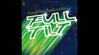 K-Tel Records Presents...Full Tilt (Full Album 1981)