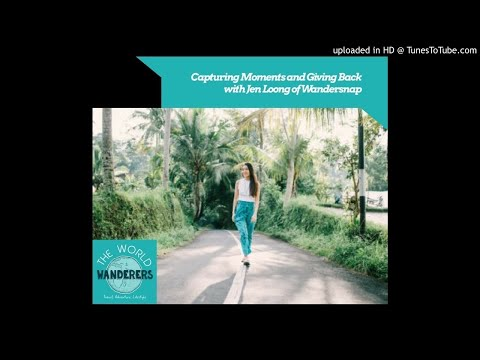 Capturing Moments and Giving Back with Jen Loong of Wandersnap