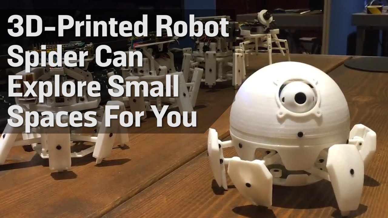 3d printed robot spider can explore small spaces for you - Where can i buy a 3d printed house ...