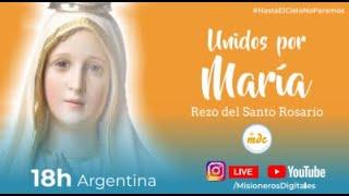 Unidos por María - Rezo del Santo Rosario. 28 de julio, 2021