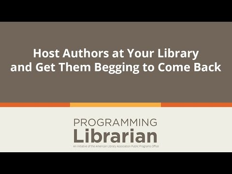 Host Authors at Your Library and Get Them Begging to Come Back