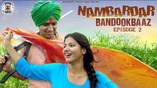 II Nambardar Bandookbaaz II Aafreen Fathima Bewafa Hai Ep-02