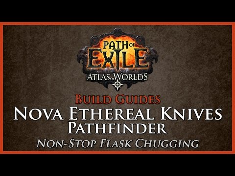 Path Of Exile: [2.6] Nova Ethereal Knives Pathfinder - Build Guide