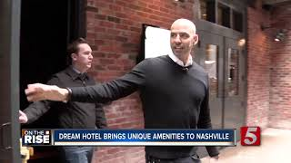 Dream Hotel opens in downtown Nashville