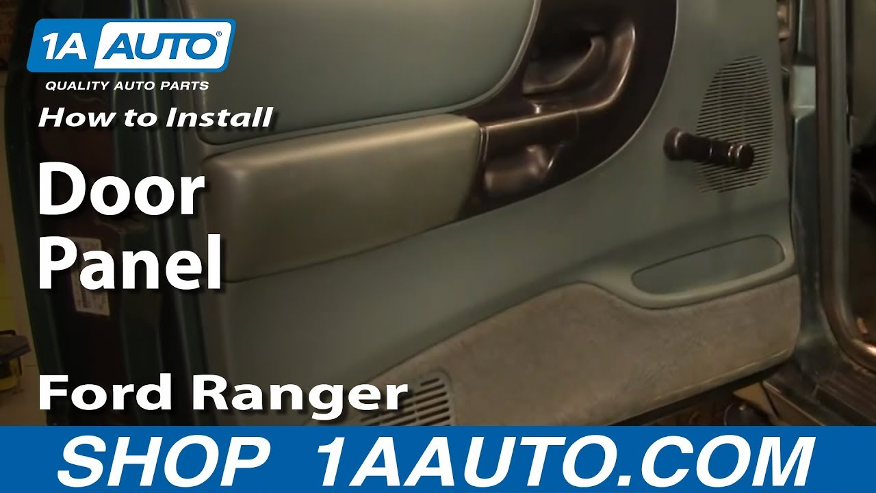 How To Install Replace Door Panel Ford Ranger 93 97 1aautocom Youtube 1996 3 8 Engine Diagram