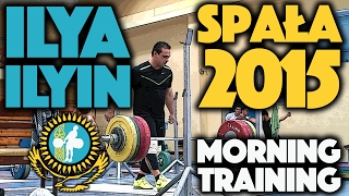 Ilya Ilyin - June 15 2015 Morning Workout Spała Poland