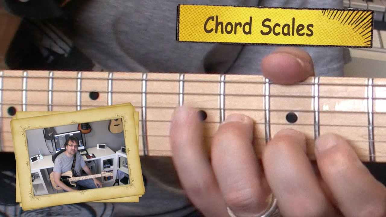 Chord Scales Youtube