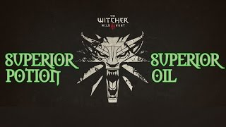 The Witcher 3: All Superior Potions and Superior Oils (almost all)