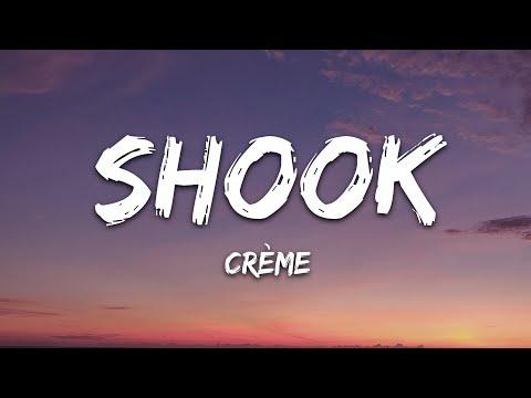 Crème - Shook 7Clouds Release