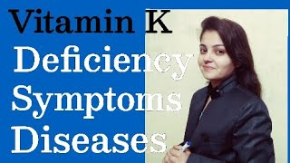 Vitamin K || Deficiency symptoms ||diseases || Human Physiology