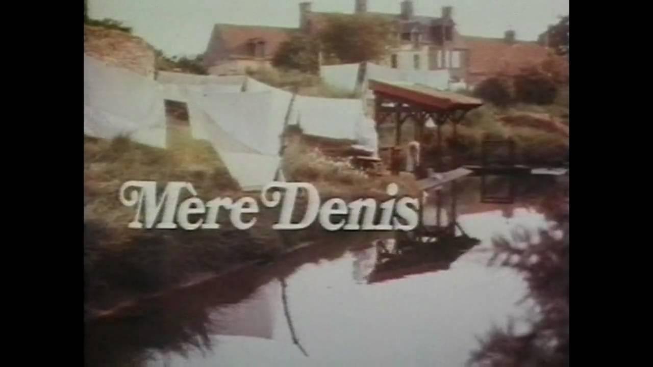 Les Manchois célèbres 1- La Mère Denis