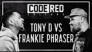 Code Red | Tony D Vs Frankie Phraser | #BlackLivesMatter