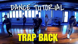DANCE TUTORIAL / Chris Brown, Young Thug - Trap Back / Bryan Taguilid Choreography / Hiphop Dance