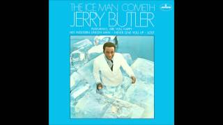 Jerry Butler -  Never Give You Up