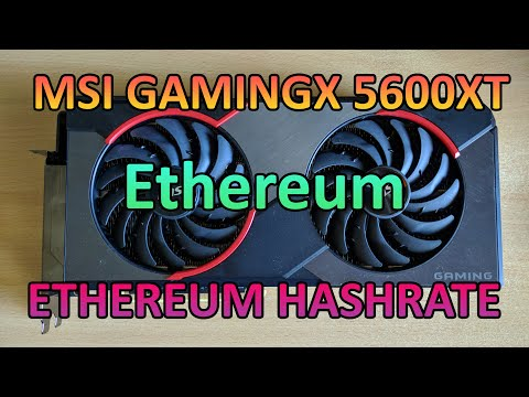 MSI GamingX 5600XT - Ethereum Hashrate
