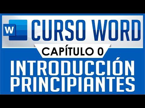 Curso Word - Capitulo 0, Introducción para principiantes