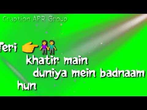 teri-khatir-mai-duniya-me-badnaam-hu-main-sharabi-sarabi-green-screen-shot-video-craption-:apr-group