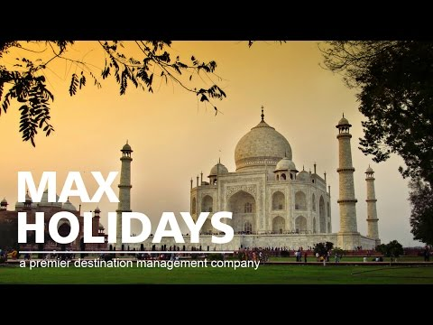 Max Holidays, the Indian-Subcontinent Travel Specialist