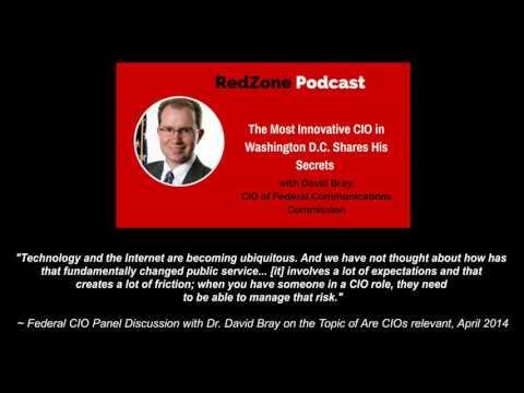 RedZone Podcast with Dr. David Bray, CIO of the FCC - The Most Innovative CIO Shares His Secrets