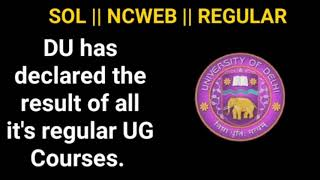 DU SOL has declared the Result of all regular UG Courses.