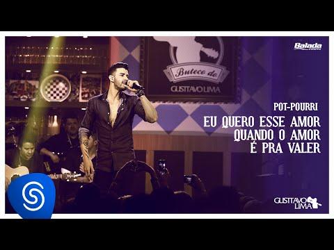 Gusttavo Lima - Eu Quero Esse Amor / Quando o Amor é pra Valer (Buteco do Gusttavo Lima)