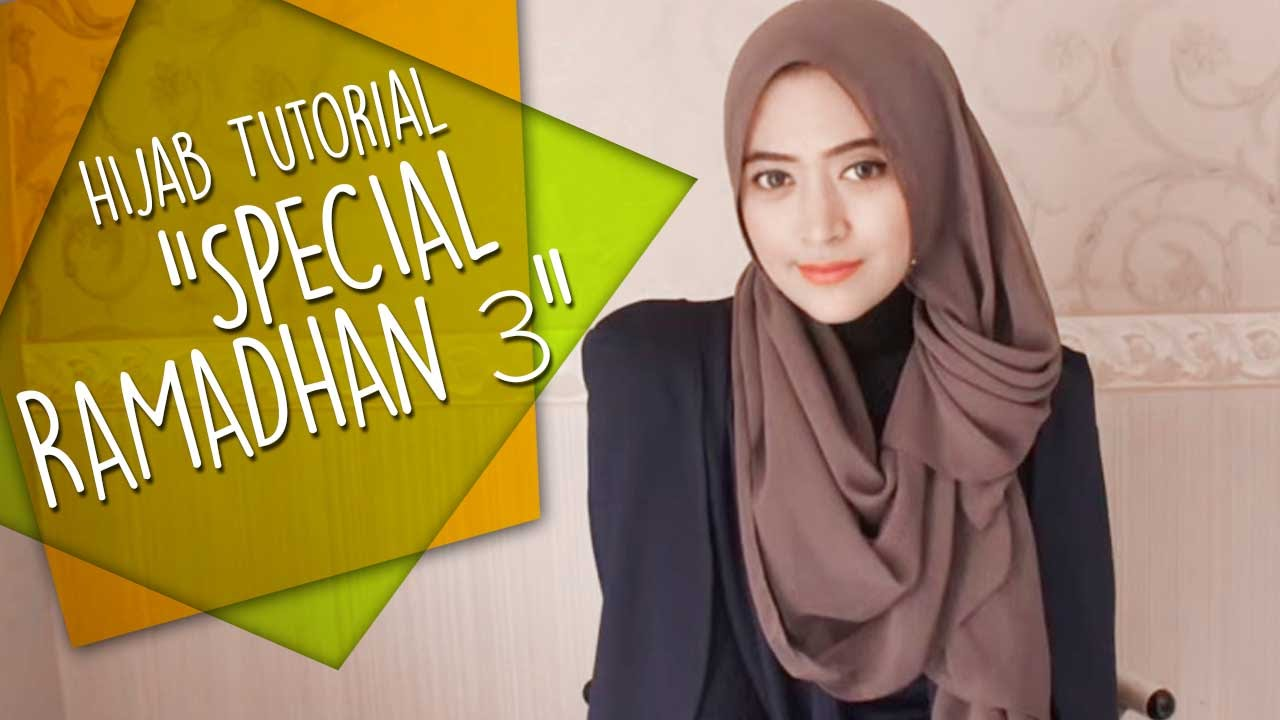 Natasha Farani Hijab Tutorial Special Ramadhan 3 How To