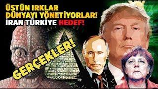 Reptilianlar Onlar Dünyayı Yönetiyorlar  Asıl Hedefleri İran ve Türkiye!