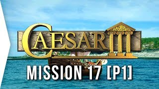Caesar III ► #36 Londinium [Part 1] & Rags to Riches Challenge! - [HD Campaign Gameplay]