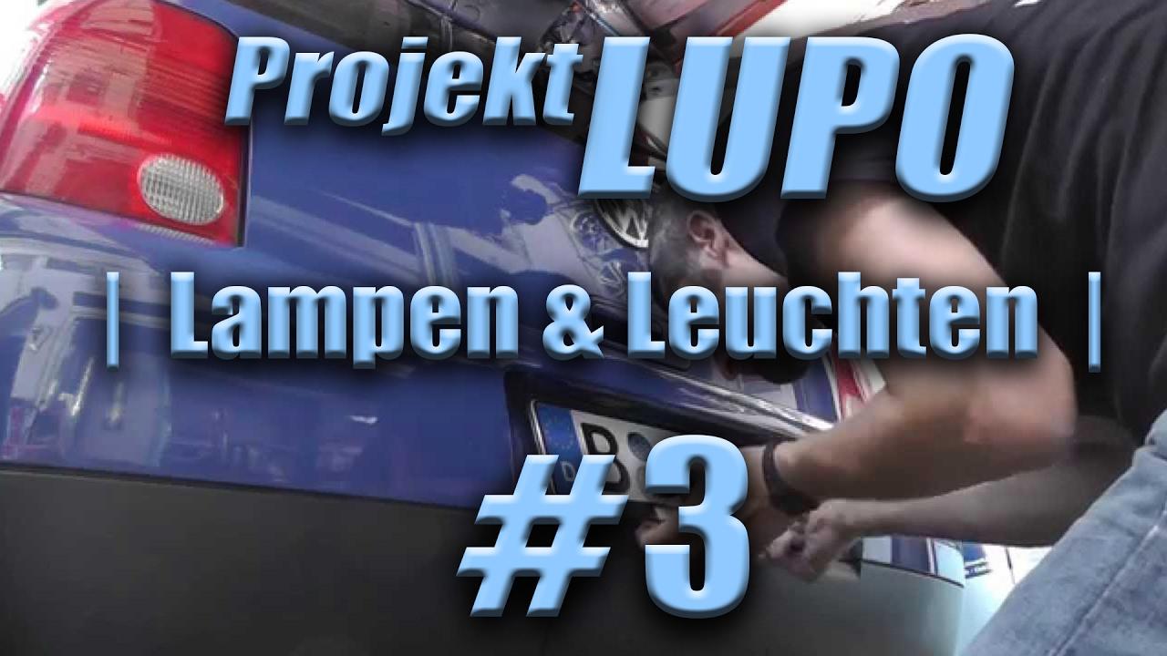 ProjektLUPO #3 - Lampen und Leuchten [WBC - Was macht ihr eigentlich ...