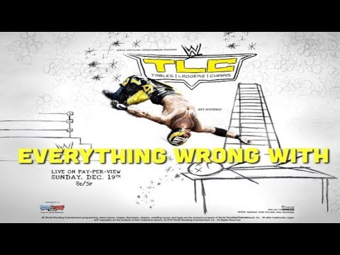 Episode #269: Everything Wrong With WWE TLC 2010