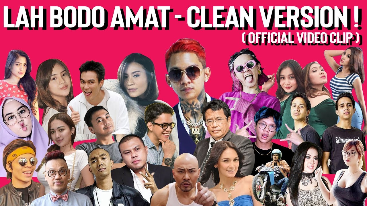 Young Lex Lah Bodo Amat Clean Version Ft Sexy Goath Italiani Official Video Clip