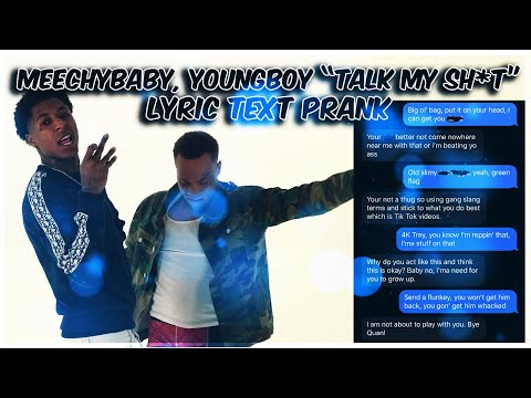 "NBA YOUNGBOY, NBA MEECHYBABY ""TALK MY SH*T"" LYRIC TEXT PRANK ON EX GIRLFRIEND"