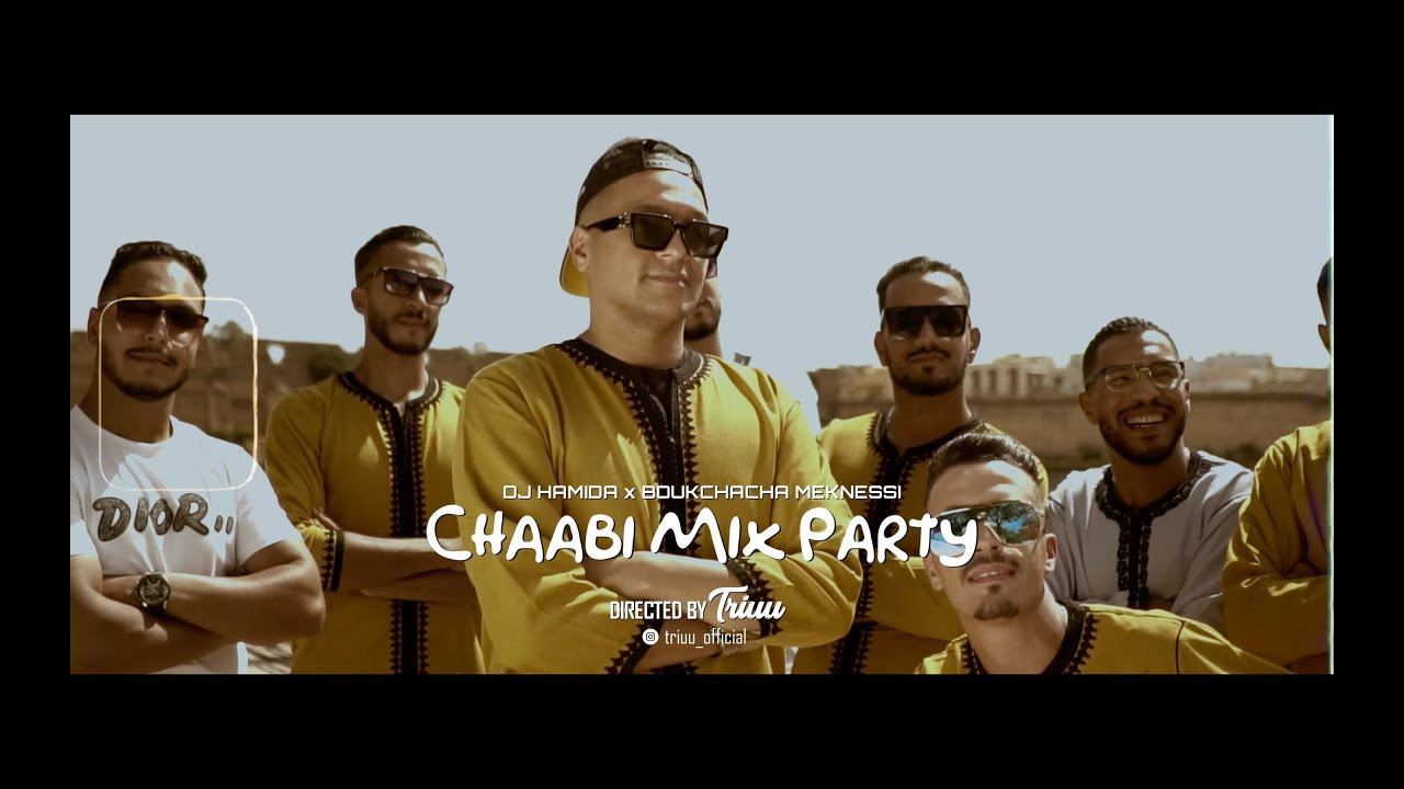 Dj Hamida Feat. Boukchacha Meknessi : Chaabi Mix Party ( clip officiel )