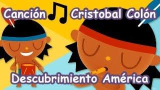 Canción Descubrimiento América Cristobal Colón 12 octubre Día de la raza LETRA