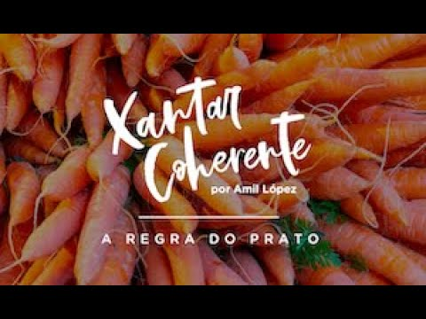Xantar coerente: a regra do prato