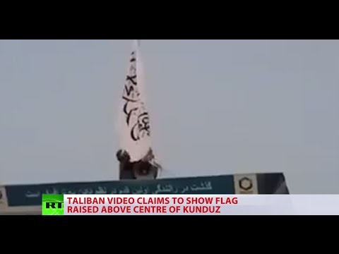 Taliban raises its flag over Kunduz before being pushed back by Afghan forces