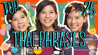 Learn the Top 25 Must-Know Thai Phrases!