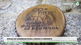 Espaço de Coworking Rural chegou a Videmonte