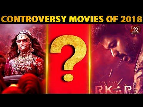Controversy Movies Of 2018 -Rewind 2018