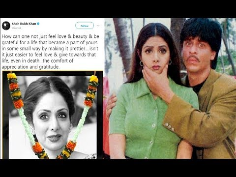 Download Shahrukh Khan EMOTIONAL Tweet For Sridevi Will Bring Tears In Your Eyes