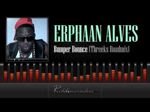Ephaan Alves - Bumper Bounce (Threeks Roadmix) [Soca 2014]