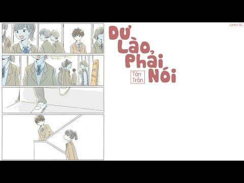 Dư Lào Phải Lói - Tân Trần | MV Lyrics HD