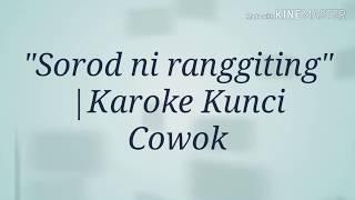 SOROT NI RANGGITING Karoke |Kunci Cowok| (Lirik) Lagu Simalungun