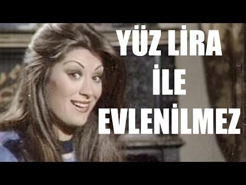 Yüz Lira İle Evlenilmez - Eski Türk Filmi Tek Parça (Restorasyonlu)