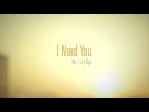 김성규 Kim Sung Kyu 'I Need You' Music video