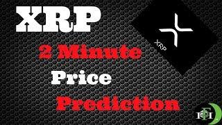XRP Ripple (2Min) Price Prediction - (October 13, 2018)